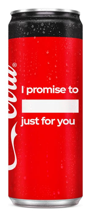 I promise to ____, just for you - Coca-Cola Zero Sugar